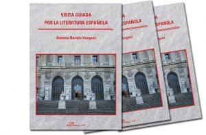 Visita guiada por la literatura española, Antonio Barnés
