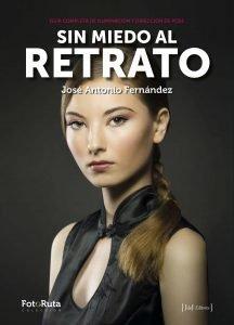 sin miedo al retrato, José Antonio Fernández, JdeJ Editores